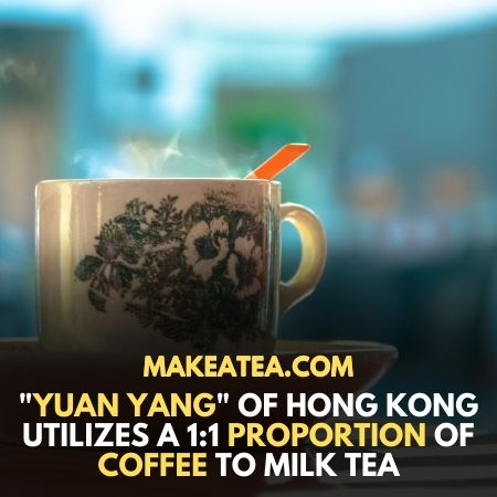the yuan yang utilizes a 1:1 proportion of coffee to milk tea