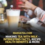 How to make tea with milk