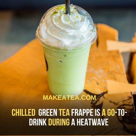 Chilled Green Tea Frappe is a go-to-drink in summers